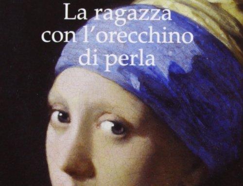 La ragazza con l'orecchino di perla di Tracy Chevalier Un libro ambientato in Olanda che si nutre di arte e di passione